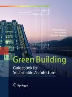Michael Bauer, Peter Mösle, Michael Schwarz - Green Building: Guidebook for Sustainable Architecture