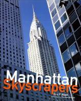 Eric P. Nash - Manhattan Skyscrapers