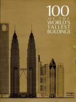 Ivan Zaknic, Matthew Smith, Dolores B. Rice - 100 of the world's tallest buildings
