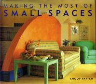 Anoop Parikh — Making the most of SMALL SPACES