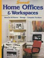 Helen Sweetland - Home Offices & Workspaces: Ideas for All Rooms, Storage, Computer Furniture