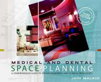 Jain Malkin - Medical and Dental Space Planning. Third edition