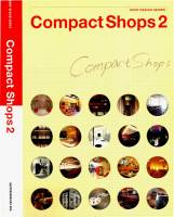 Compact Shops 2 / Shop Design Series