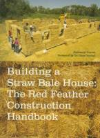 Corum, Nathaniel - Building a Straw Bale House