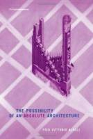 Pier Vittorio Aureli - The Possibility of an Absolute Architecture