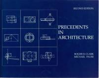 Roger H. Clark, Michael Pause — PRECEDENTS IN ARCHITECTURE