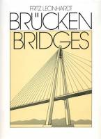 Fritz Leonhardt - Brucken/Bridges. Aesthetics and Design