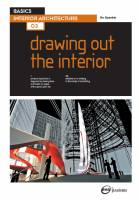 Ro Spankie — BASICS INTERIOR ARCHITECTURE 03: Drawing Out the Interior