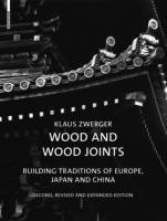 Klaus Zwerger — Wood and Wood Joints