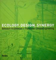 Ecology. Design. Synergy. - Behnisch Architekten & Transsolar ClimateEngineering