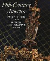 Collective - 19th-Century America: Furniture and Other Decorative Arts