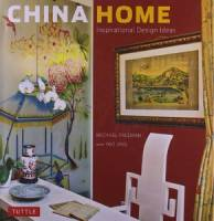 Michael Freeman - China Home: Inspirational Design Ideas
