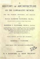 Fletcher Banister - A History of Architecture on the Comparative Method