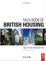 Ian Colquhoun - RIBA Book of British Housing: 1900 to the present day