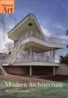 Alan Colquhoun - Modern Architecture (Oxford History of Art)