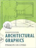 Francis D.K. Ching - Architectural Graphics, 4th Edition