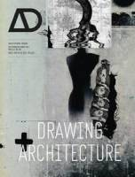 Neil Spiller - Drawing Architecture AD (Architectural Design)