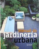 Joe Swift - Manual de Jardineria Urbana