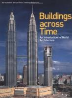 M. Moffett, M. Fazio, L. Wodehouse - Buildings Across Time: An Introduction to World Architecture