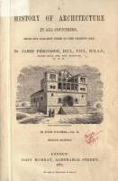 A history of architecture in all countries from the earliest times to the present day (Volume 2, Second Edition)