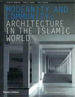 Kenneth Frampton - Modernity and Community: Architecture in the Islamic World