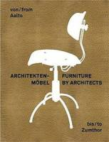 Petra Hesse, Gabriele Lueg - From Aalto to Zumthor: Furniture by Architects