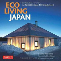 Deanna MacDonald - Eco Living Japan: Sustainable Ideas for Living Green