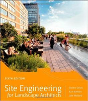 S. Strom, K. Nathan - Site Engineering for Landscape Architects (6th Edition)