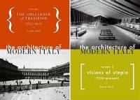 Terry Kirk — The Architecture of Modern Italy. Volume 1 & 2