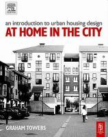G. Towers - An Introduction to Urban Housing Design: At Home in the City