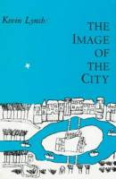 Kevin Lynch - The image of the City