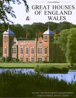 Hugh Montgomery-Massingberd, Christopher Simon Sykes - Great Houses of England & Wales