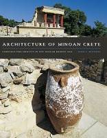 John C. McEnroe - Architecture of Minoan Crete: Constructing Identity in the Aegean Bronze Age
