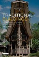 Allen G. Noble - Traditional Buildings: A Global Survey of Structural Forms and Cultural Functions