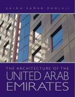 Salma Samar Damluji - The Architecture Of The United Arab Emirates